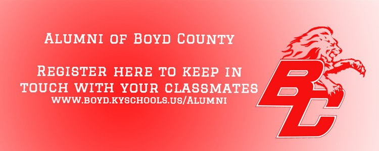 Go to:  www.boyd.kyschools.us/Alumni to keep in touch with your graduating class.