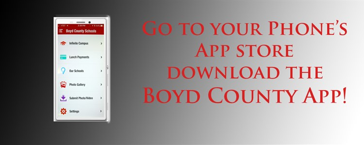 Download the Boyd County Schools App and stay up-to-date.