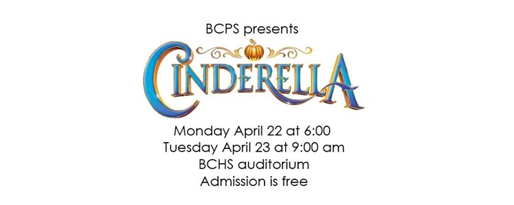 BCPS presents Cinderella - Free Admission!